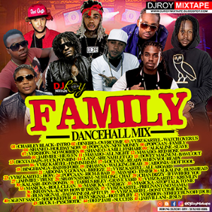 dj roy family bashment dancehall mix