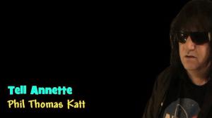 tell annette by phil thomas katt