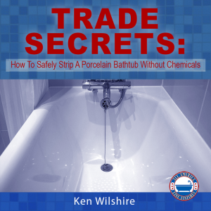 instant download - trade secrets: how to safely strip a peeling porcelain bathtub without chemicals