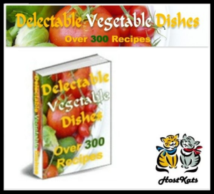 delectable vegetable dishes - over 300 recipes