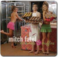 miniskirts & muffins by mitch fatel