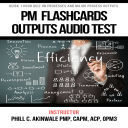 Pmp Exam Output Flashcards   Audio Books   Business and Money