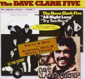 the dave clark five complete history, vol. 7: pieces & bits: rarities, hits & single tracks (1994) (bits & pieces) (25 tracks) 320 kbps mp3 album