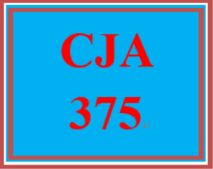 cja 375 week 5 emergency preparedness drill final