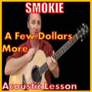 learn to play a few more dollars by smokie