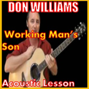 learn to play working man's son by don williams