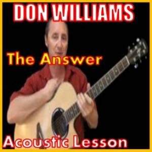 learn to play the answer by don williams