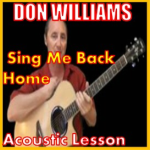 learn to play sing me back home 2 don williams
