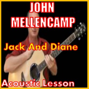 learn to play jack and diane by john mellencamp