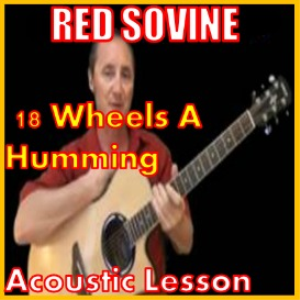 learn to play 18 wheels a humming by red sovine