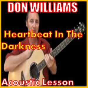 learn to play heartbeat in the darkness by don williams