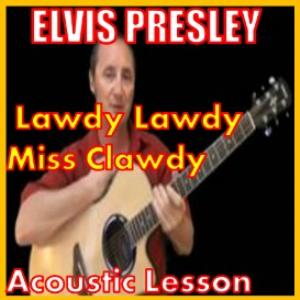 learn to play lawdy lawdy miss clawdy 2 by elvis presley