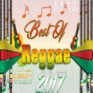 best of reggae 2017 end of year review jah cure,lutan fyah,chronixx,sizzla,etana,tarrus riley & more mix by djeasy