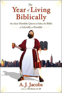 the year of living biblically_ one man's - a. j. jacobs
