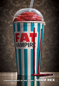 Fat Vampire_ A Never Coming of Age Story - Adam Rex | eBooks | Classics