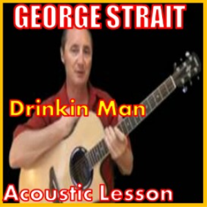 Learn to play Drinkin Man By George Strait | Movies and Videos | Educational