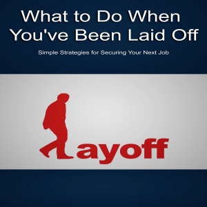 what to do when you've been laid off