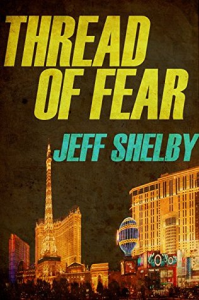thread of fear by shelby jeff,    2015