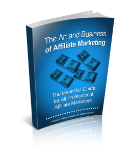 The Art and Business Of Affiliate Marketing | eBooks | Business and Money