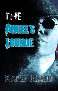 The Angel's Lounge, by Kane Lesser | eBooks | Fiction