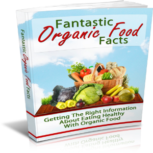 fantastic organic food facts