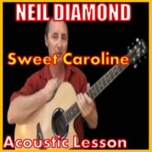 learn to play sweet caroline by neil diamond