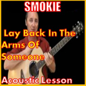 learn to play lay back in the arms of someone by smokie