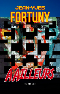 aailleurs, par jean-yves fortuny