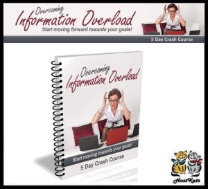overcoming information overload - 5 day crash course