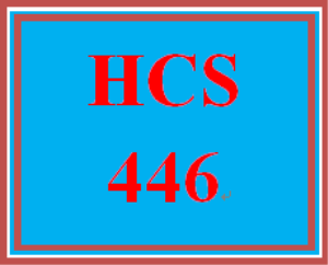 hcs 446 week 2 facility selection and research