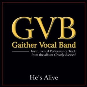 he's alive - gaither vocal band piano vocal only edition with satb choir, ttbb and solo