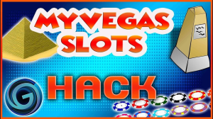 myvegas slots hack cheats tips & tricks to get *unlimited chips*