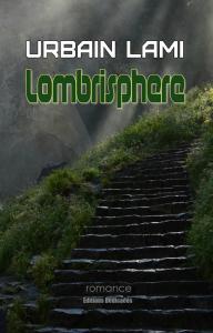 lombrisphere, by urbain lami