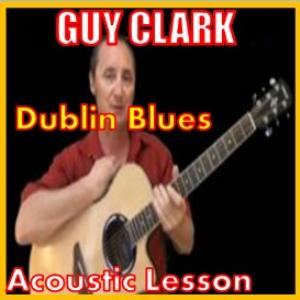 learn to play dublin blues by guy clark