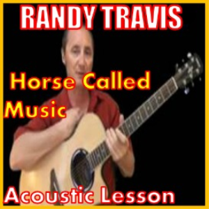 learn to play horse called music by randy travis