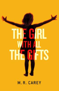 m. r. carey /the girl with all the gifts