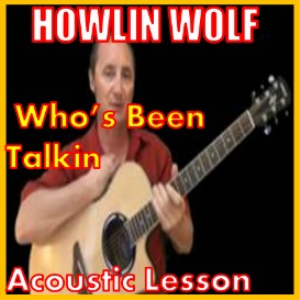 learn to play who's been talkin' by howlin' wolf