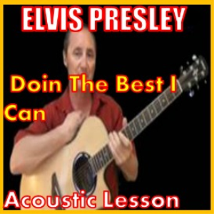 learn to play doin the best i can by elvis presley