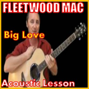 learn to play big love2  by fleetwood mac