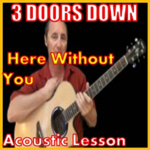 Learn to play Here Without You by 3 Doors Down | Movies and Videos | Educational