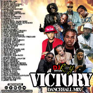 Dj Roy Victory Dancehall Mix 2018 | Music | Reggae
