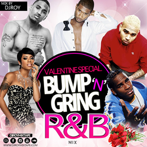 Dj Roy Bump & Grind R&B, Souls Valentine's Mix | Music | R & B