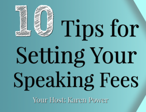 10 tips for setting your speaking fees