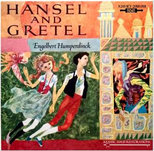 engelbert humperdinck: hänsel und gretel (abridged, in english)