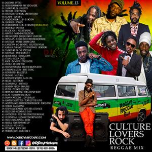 dj roy culture lovers rock mix vol.13 [march 2018]