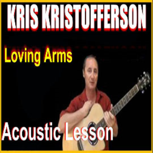 learn to play loving arms by kris kristofferson