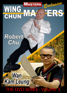 wing chun masters vol-3 with robert chu & wan kam leung