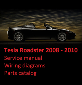 tesla roadster 2008-2010 service manual wiring diagrams parts catalog