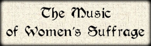 the music of women's suffrage