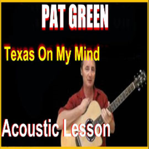 learn to play texas on my mind by pat green